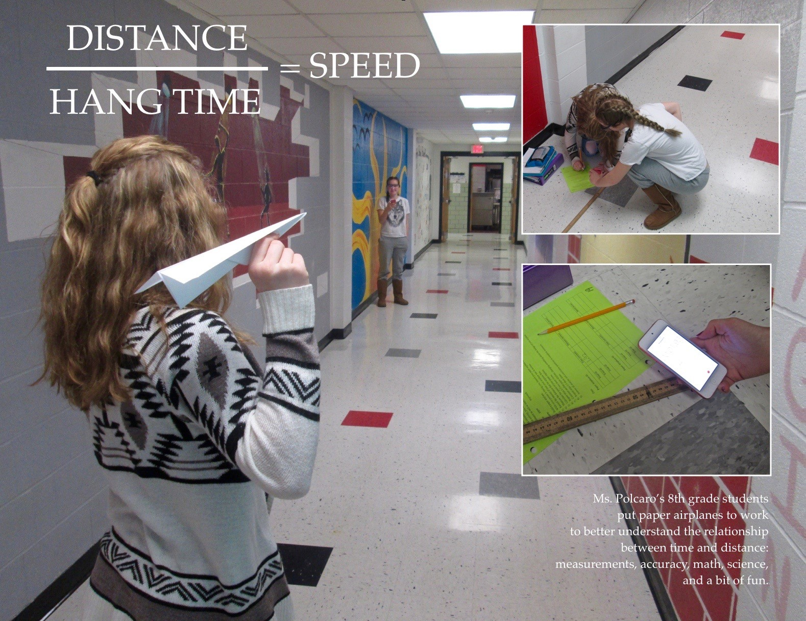 ACSLIB Poster: Students recording data from paper airplane hallway lab.