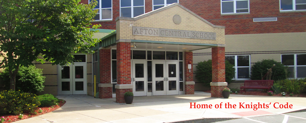 Entrance to Afton Central School: Home of the Knights' Code